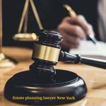 Estate planning lawyer New York